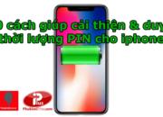 10 cách duy trì thời lượng pin iphone X